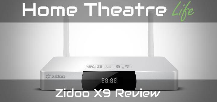 Zidoo X9 Review by hometheatrelife